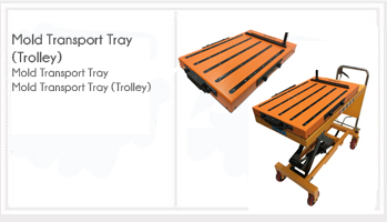 Mold Transport Tray (Trolley)